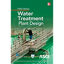 Water Treatment Plant Design, Fifth Edition (English Edition)