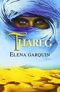 Tuareg par Elena García Quintanilla