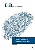 Datenschutz für Kreditinstitute by Daniel Hoffmann (2015-04-01)