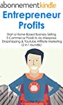 Entrepreneur Profits: Start a Home-Ba...