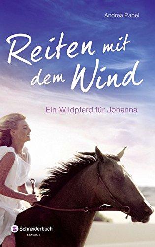 Teenager-mädchen Bücher Für Pferd (Reiten mit dem Wind: Ein Wildpferd für Johanna)