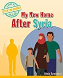 My New Home After Syria (Leaving My Homeland: After the Journey)
