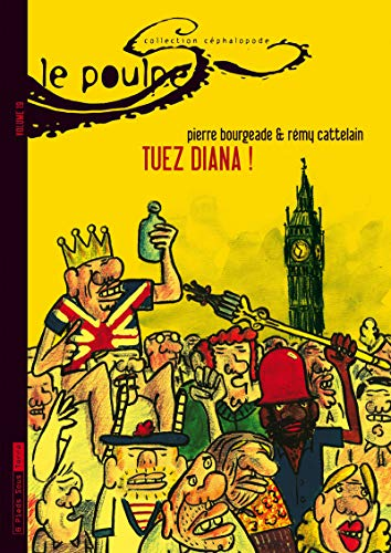 Le Poulpe - tome 19 Tuez Diana ! (19) par Pierre Bourgeade, Remy Cattelain