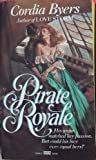 Pirate Royale by Cordia Byers (1986-07-12) bei Amazon kaufen