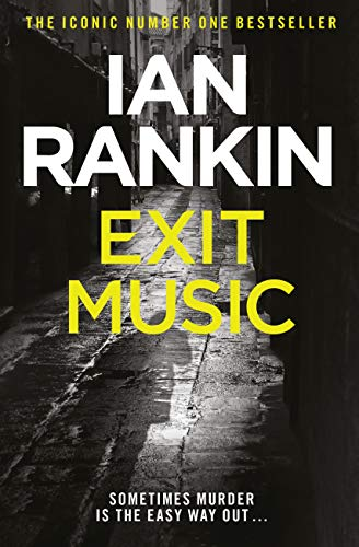 Exit Music (Inspector Rebus Book 17) (English Edition) -