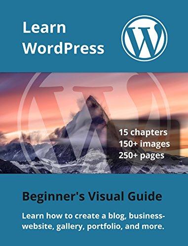 Learn WordPress: Beginner's Visual Guide (English Edition)