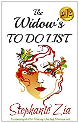 The Widow's To Do List: A heartwarming tale of loss & learning to live, laugh & love once more