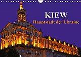 Kiew - Hauptstadt der Ukraine (Wandkalender 2019 DIN A4 quer): Die Goldene Stadt Kiew blickt auf eine 1.500 jährige Geschichte zurück und gehört zu ... (Monatskalender, 14 Seiten ) (CALVENDO Orte)