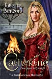 Catherine: One Love is Enough (Catherine Series Book 1)