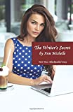 The Writer's Secret: Part Two: Blackmailed Sissy: Volume 2