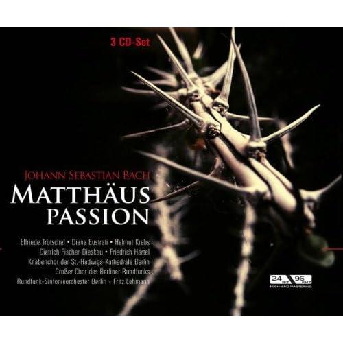 Matthäuspassion - Teil I: Choral: O Mensch, bewein' dein' Sünde groß