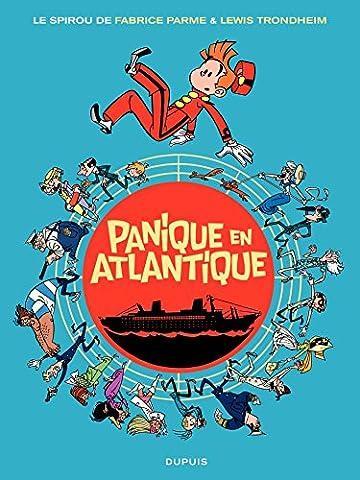 Panique En Atlantique - Le Spirou de ... - tome 6