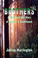 Brothers - A World One Story Of Courage And Commitment by Janine Harrington (2011-04-01) Paperback