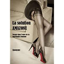 La Solution Amazone (French Edition)