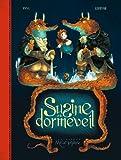 Susine et le Dormeveil T02 (French Edition)