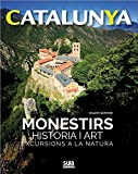 Monestirs historia i art: Excursions a la natura (Catalunya)