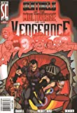 Sentinels of the Multiverse: Vengeance