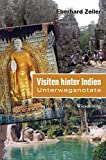 Visiten hinter Indien: Unterwegsnotate (German Edition)