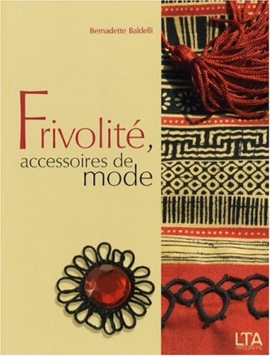 Frivolité, accessoires de mode
