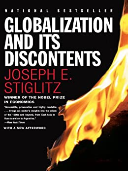 Globalization and Its Discontents (Norton Paperback) von [Stiglitz, Joseph E.]