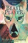 The Beast Player par Uehashi