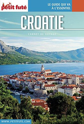 Couverture du livre CROATIE 2017/2018 Carnet Petit Futé