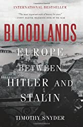 Bloodlands: Europe Between Hitler and Stalin Snyder, Timothy ( Author ) Oct-02-2012 Paperback