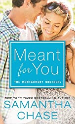 Meant for You (Montgomery Brothers) by Samantha Chase (2015-04-07)