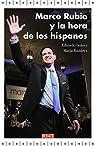 Marco Rubio y la hora de los hispanos par Suárez