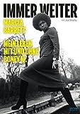 Immer weiter: Mein Leben mit und ohne Boney M.