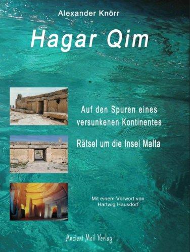 Malta: Hagar Qim - Auf den Spuren eines versunkenen Kontinents