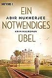 Abir Mukherjee: Ein notwendiges Übel