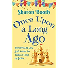 Once Upon A Long Ago (A Kearton Bay Novel Book 3)