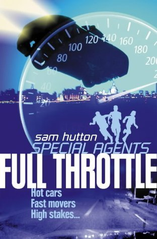 Special Agents (5) - Full Throttle by Sam Hutton (2005-01-03)