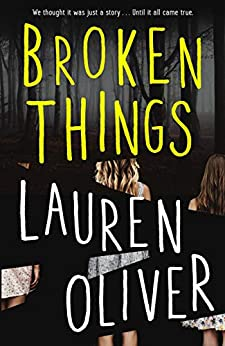 Broken Things by [Oliver, Lauren]