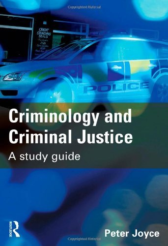 Criminology and Criminal Justice: A Study Guide by Peter Joyce (2009-05-01)