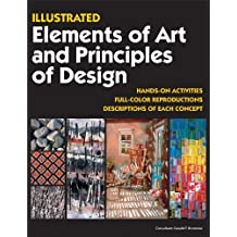 Illustrated Elements of Art and Principles of Design by Consultant: Gerald F. Brommer (2011-01-07)