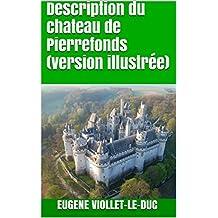 Description du chateau de Pierrefonds (version illustrée)