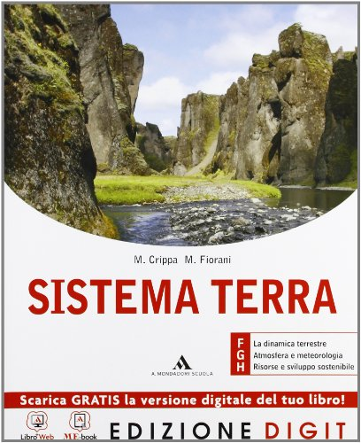 Sistema Terra - Volume FGH per il 5° anno. Con Me book e Contenuti Digitali Integrativi online