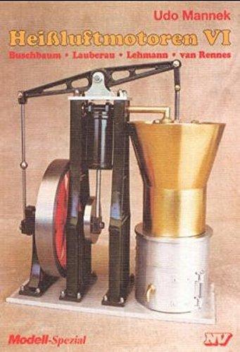 heissluftmotoren-heiluft-motoren-bd6-buschbaum-lauberau-lehmann-van-rennes-modell-spezial
