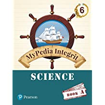 MyPedia Integrit: Science Book for CBSE Class - 6