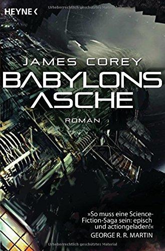 Babylons Asche: Roman (The Expanse-Serie, Band 6) -