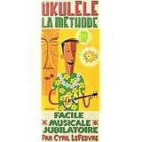 Lefebvre : Ukulele Methode Etui (+ 1 CD) - Rébillard