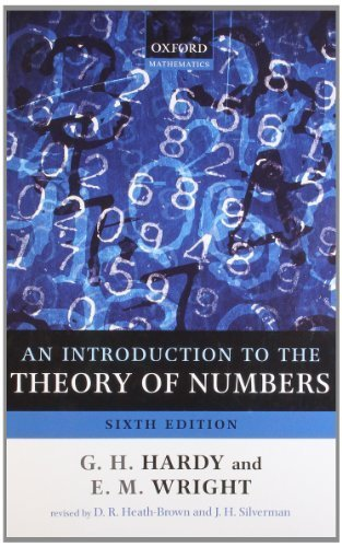An Introduction to the Theory of Numbers 6th by Hardy, G. H., Wright, Edward M., Wiles, Andrew (2008) Paperback