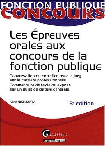 Les épreuves orales aux concours de la fonction publique par Aline Nishimata