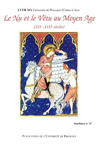 Le nu et le vtu au Moyen ge: XIIe-XIIIe sicles