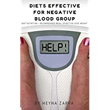 Diets Effective For Negative Blood Group (English Edition)