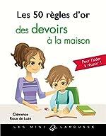 Les 50 règles d'or des devoirs à la maison de Clémence Roux de Luze