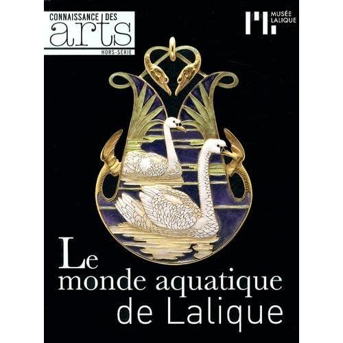 Connaissance des Arts, Hors-série N° 625 : Le monde aquatique de Lalique
