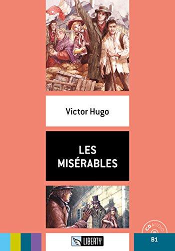 Les misérables. Con CD-Audio [Lingua francese]